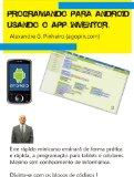 programando para Android  Usando o APP INVENTOR.